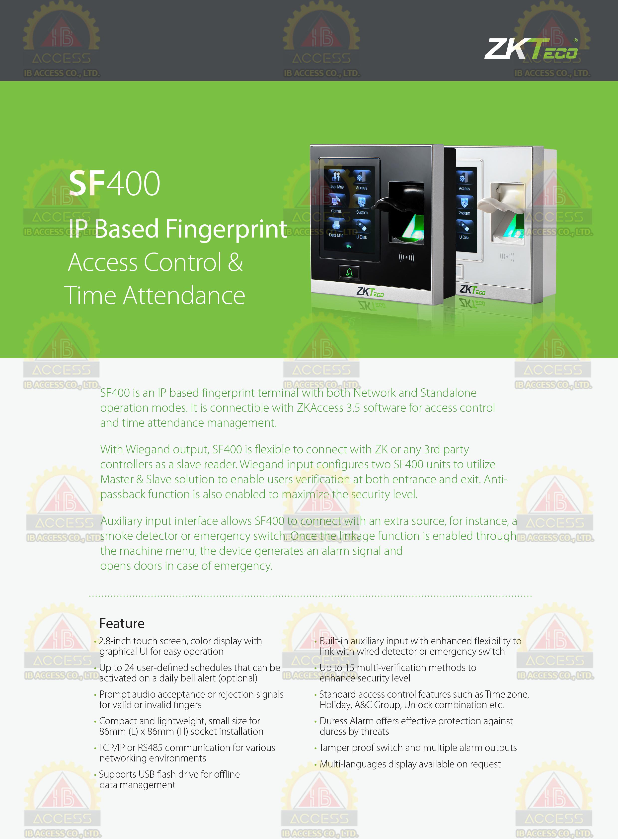 เครื่องสแกนลายนิ้วมือ ยี่ห้อ ZKTeco รุ่น SF400/ID รองรับระบบ Access Control